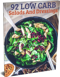 92 Low Carb Salads and Dressing Recipes