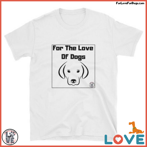 FLFD - For The Love Of Dogs Short-Sleeve Unisex T-Shirt FORLOVEFORDOGS FOR LOVE FOR DOGS JEWELRY