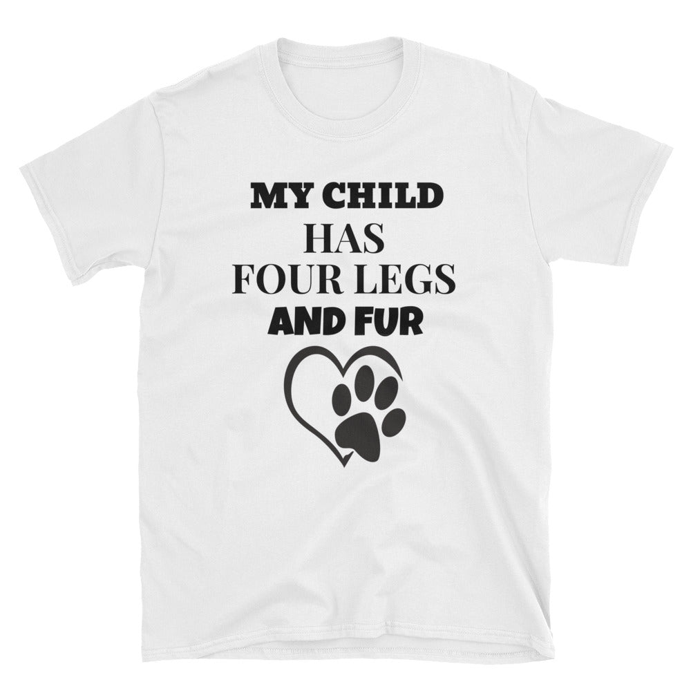 FLFD - My Child Has Four Legs Unisex T-Shirt