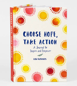 Choose Hope, Take Action Journal