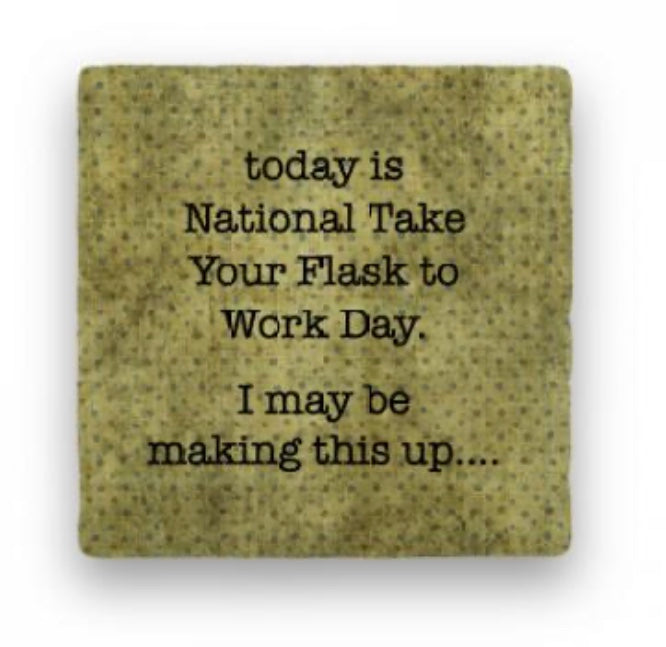 Today Is National Take Your Flask To Work Day Greeting Card
