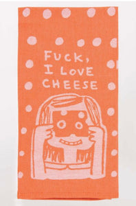 """F*ck I Love Cheese""Blue Q Dish Towel"