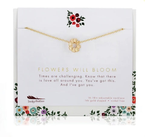 Flowers Will Bloom Necklace - Friends And Family Collection