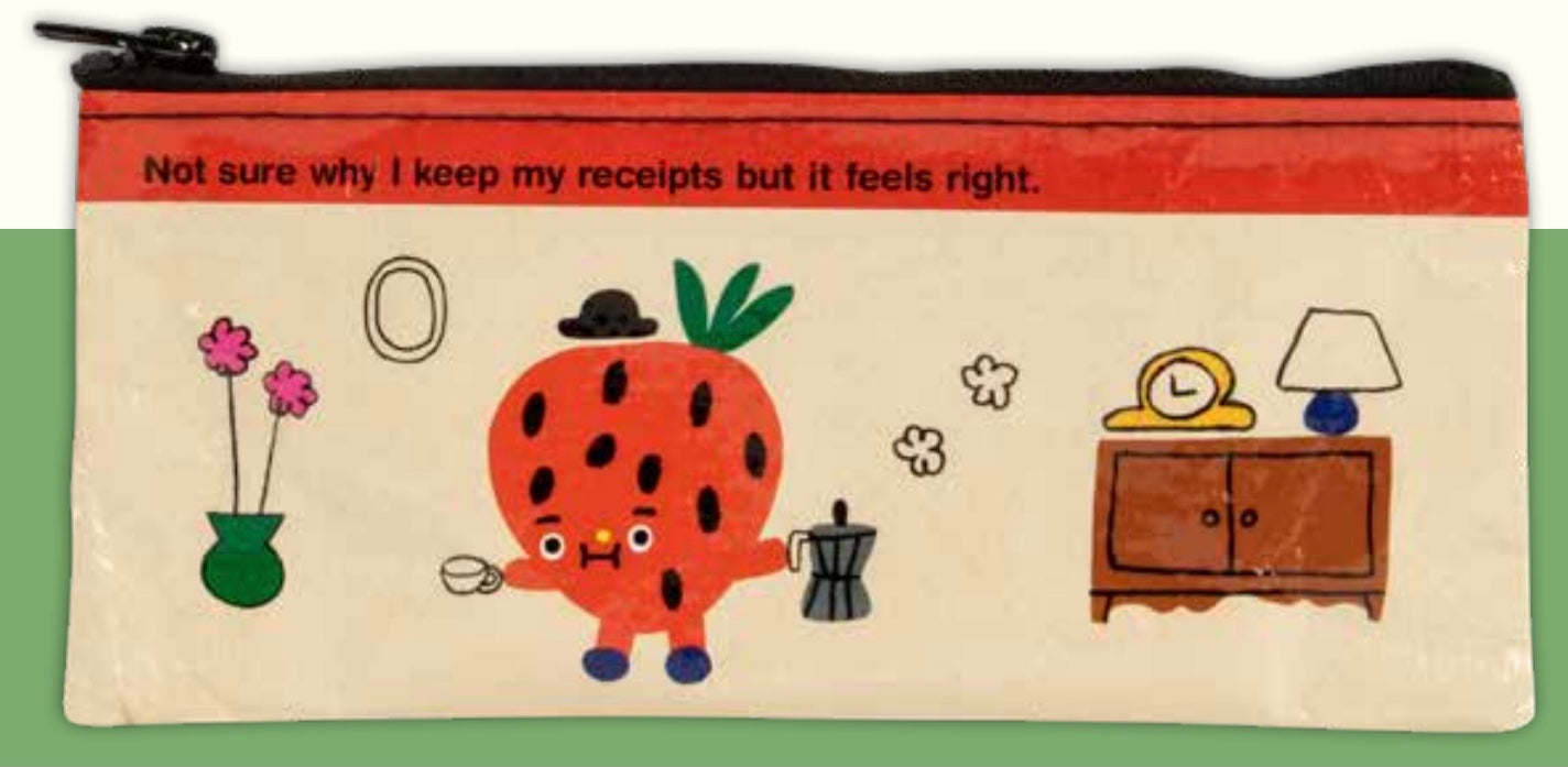 """Not Sure Why I Keep My Receipts"" Blue Q Pencil Zipper Pouch"