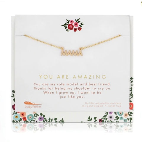 You Are Amazing Mama Necklace - Friends and Family Collection