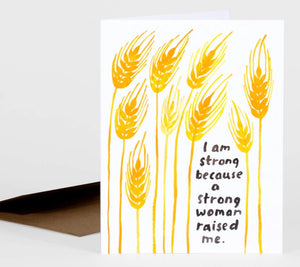 A Strong Woman Raised Me Greeting Card