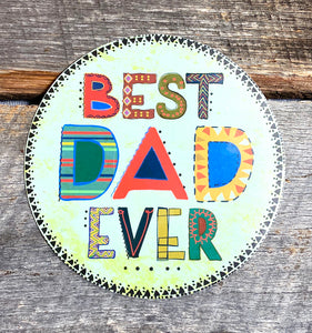 """Best Dad Ever"" Fridge Magnet"