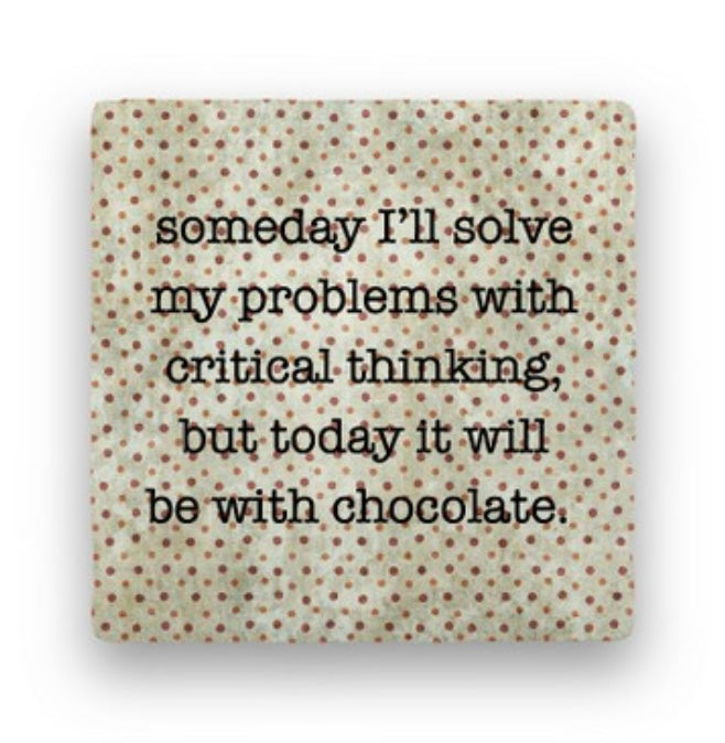 Someday I'll Solve My Problems With Critical Thinking...Greeting Card