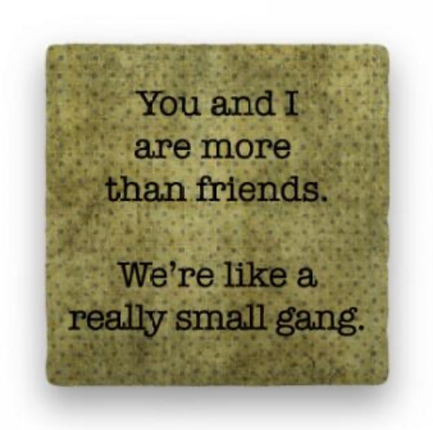 You and I Are More Than Friends...Greeting Card