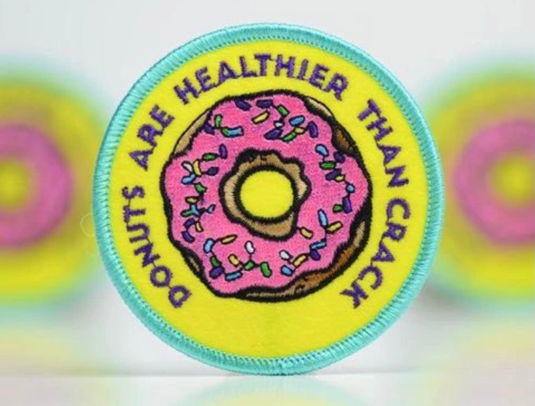 Donuts Are Healthier Than Crack Patch