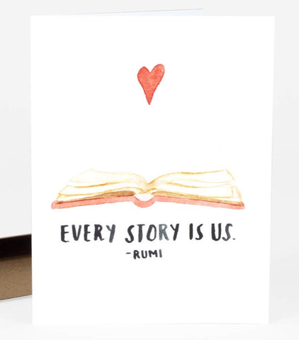 Every Story Is Us - Rumi  Greeting Card