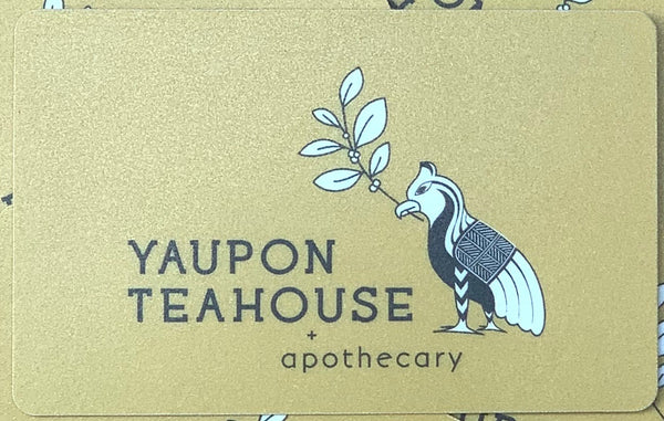Yaupon Teahouse Gift Card