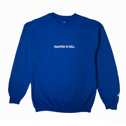 "Blue ""Hell"" Crewneck"