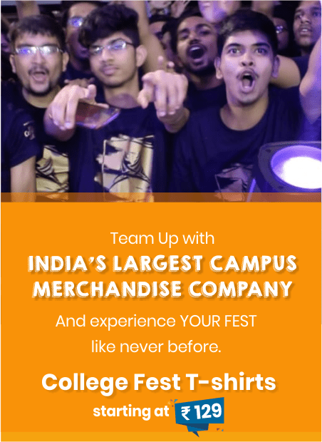 College Fest T-Shirts by India's Largest Campus Merchandise Company