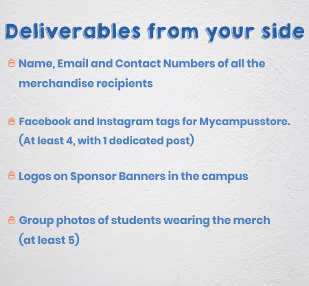Deliverables from your side in-exchage for fest merchandise