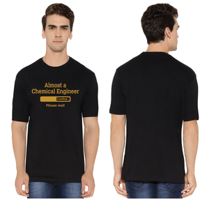 Almost a Chemical Engineer Round Neck T-Shirt