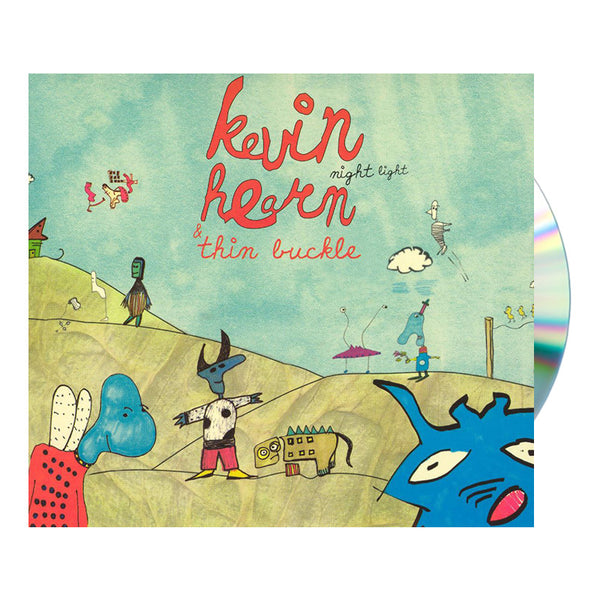 KEVIN HEARN AND THINBUCKLE - NIGHT LIGHT CD