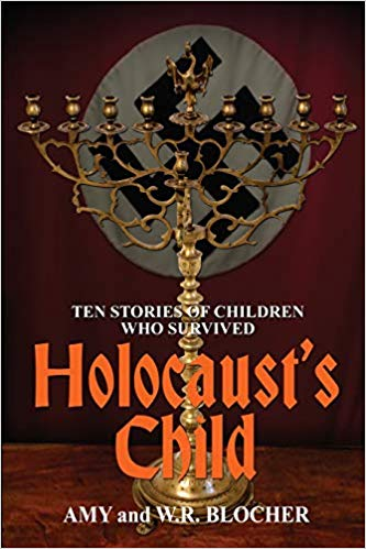 Holocaust's Child: Ten Stories of Children Who Survived