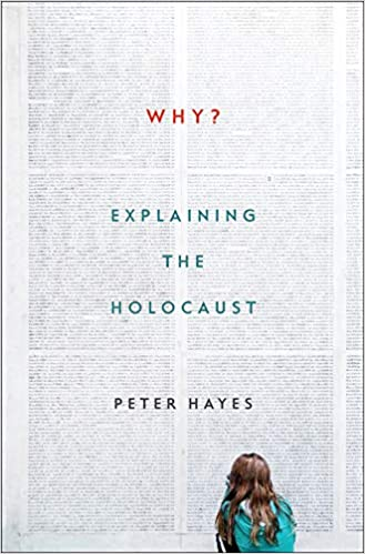 Why?: Explaining The Holocaust