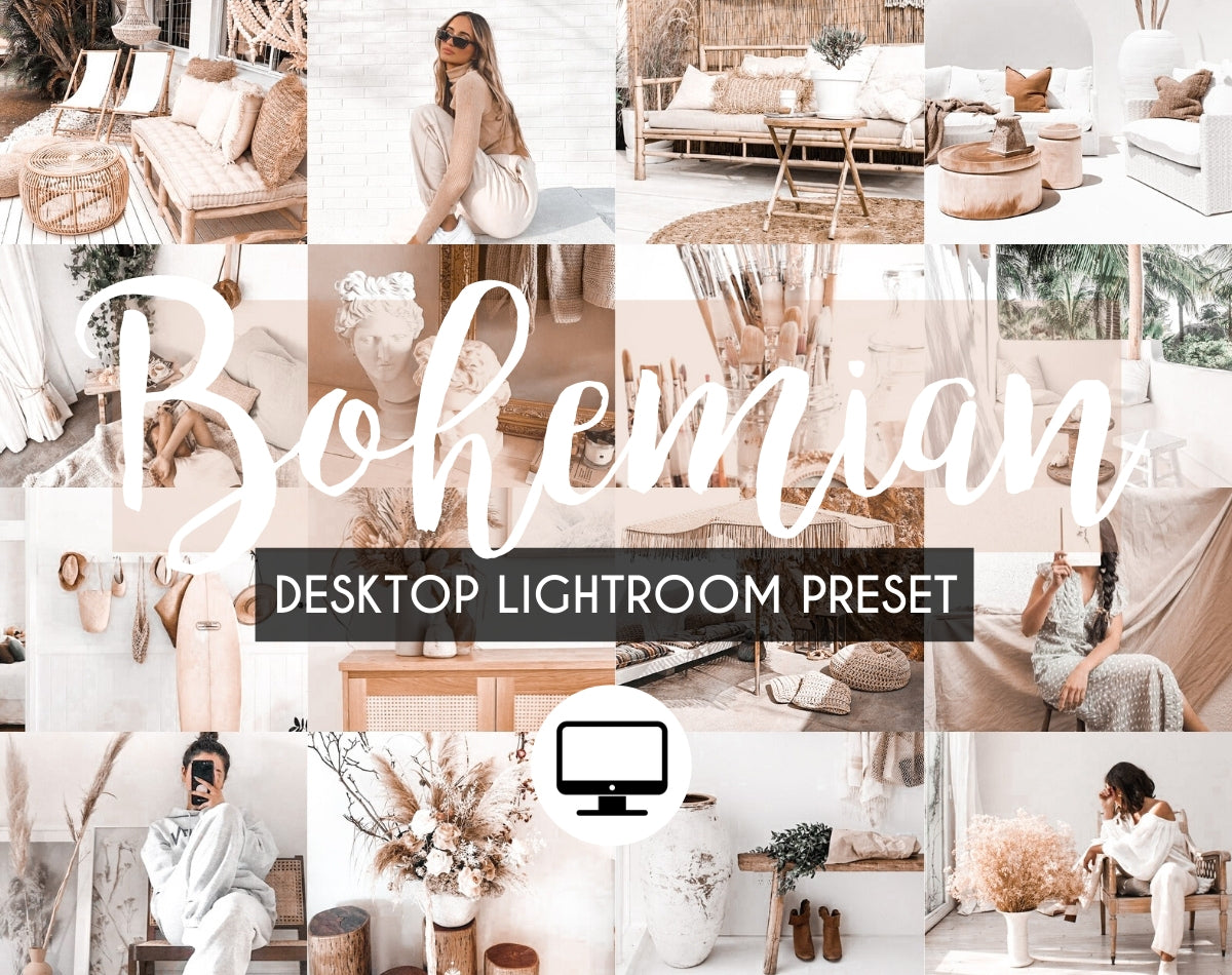 Desktop Lightroom Preset *BOHEMIAN*