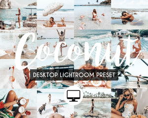 Desktop Lightroom Preset *COCONUT*