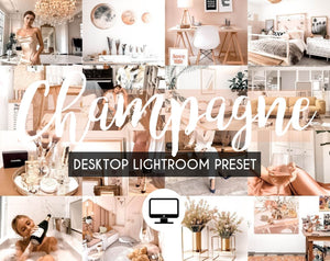 Desktop Lightroom Preset *CHAMPAGNE*