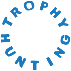 TROPHY HUNTING®