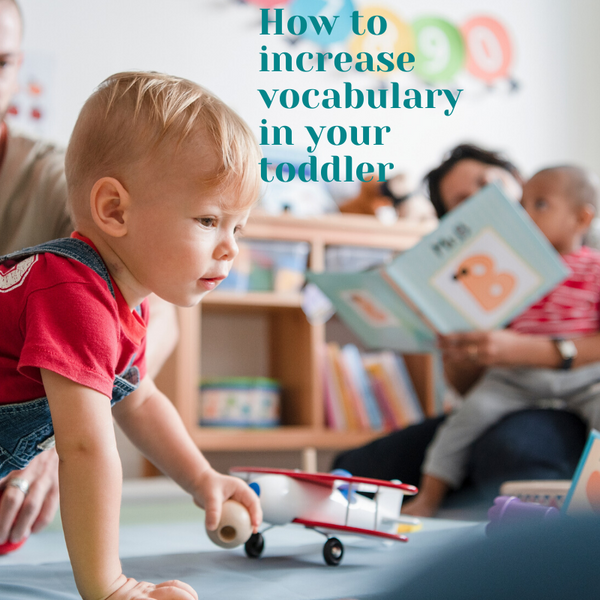 How to increase vocabulary with your toddler