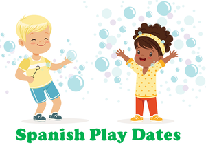 Spanish Play Dates
