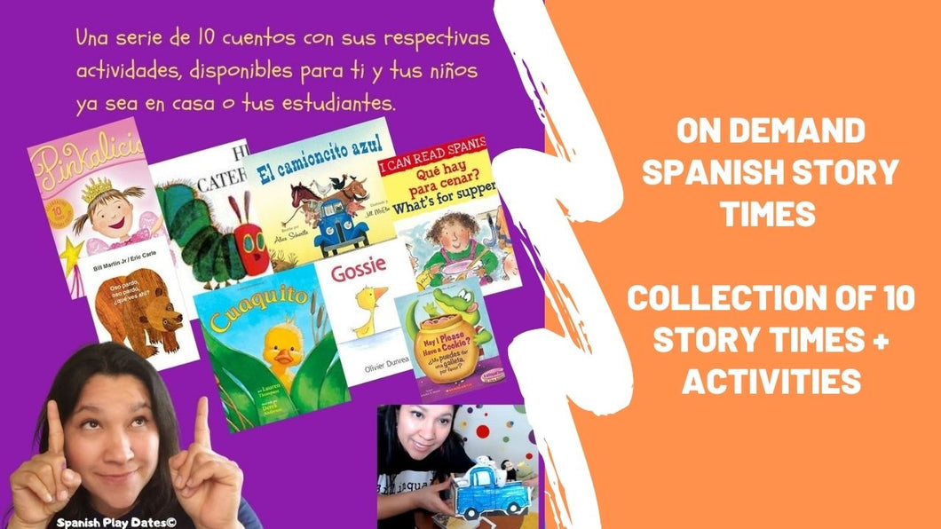 On Demand Spanish Story Times with activities