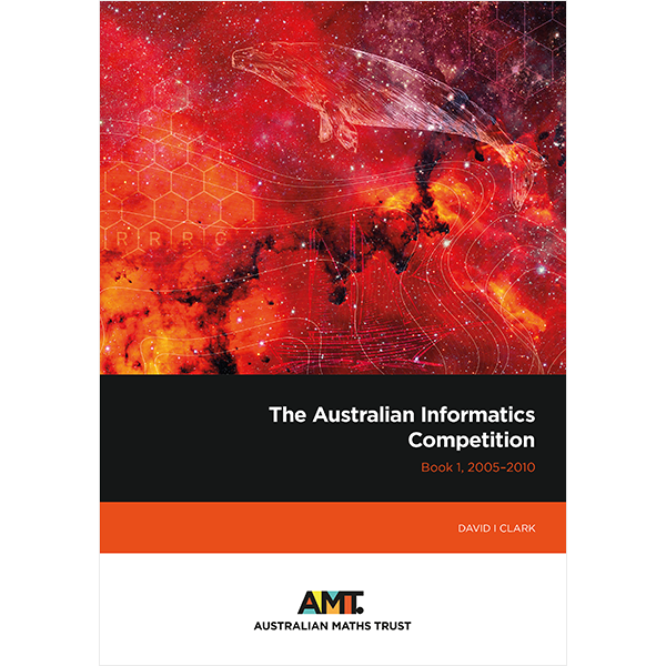 Australian Informatics Competition Book 1