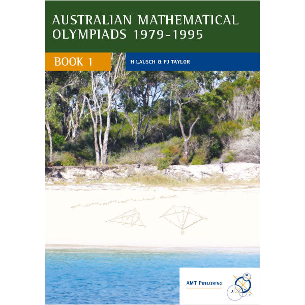 Australian Mathematical Olympiads Book 1
