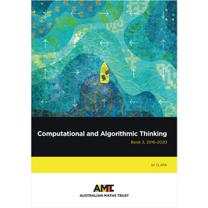 Computational and Algorithmic Thinking Book 3