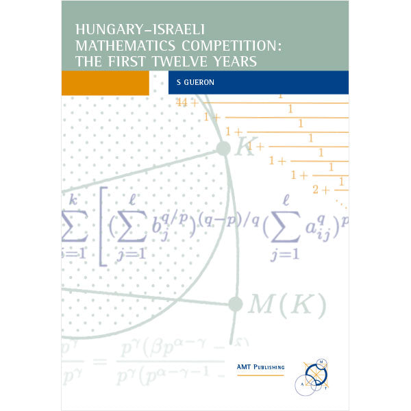 Hungary-Israel Mathematics Competition: The First 12 Years