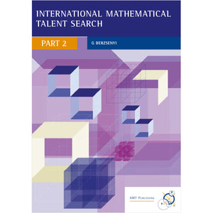International Mathematical Talent Search Part 2