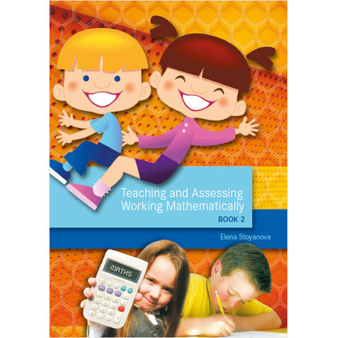 Teaching and Assessing Working Mathematically: Book 2