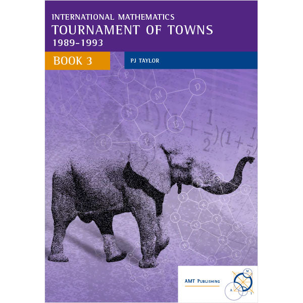 International Mathematics Tournament of Towns Book 3