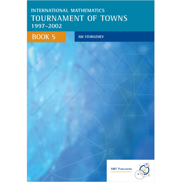International Mathematics Tournament of Towns Book 5