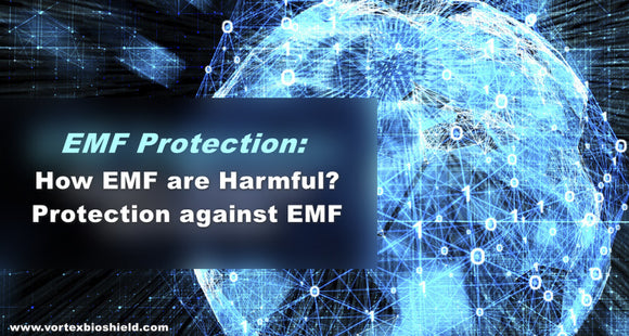 How EMF Radiations Exposure is Dangerous and Protection against EMF Radiations?