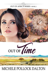 Out of Time (Out of Africa - Book 2)