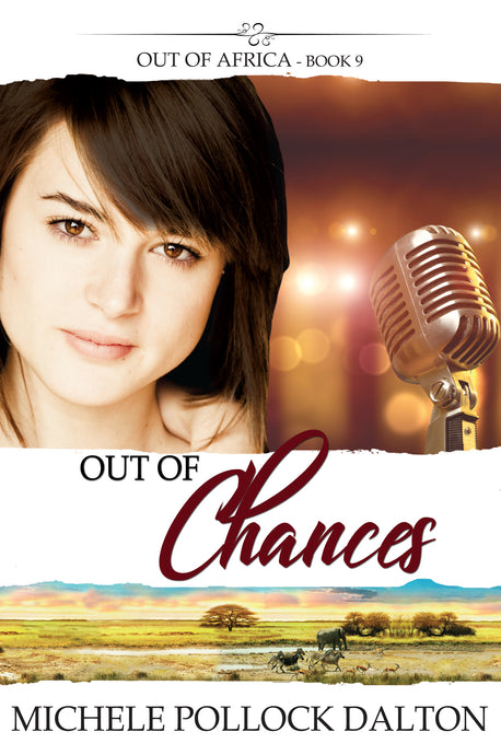 Out of Chances (Out of Africa - Book 9)