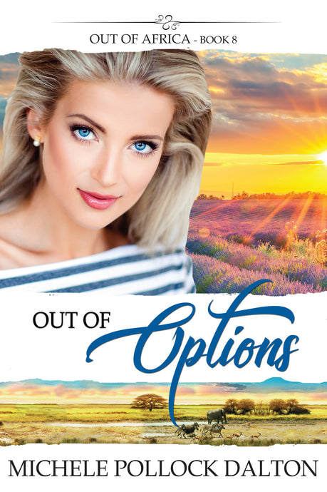 Out of Options (Out of Africa - Book 8)