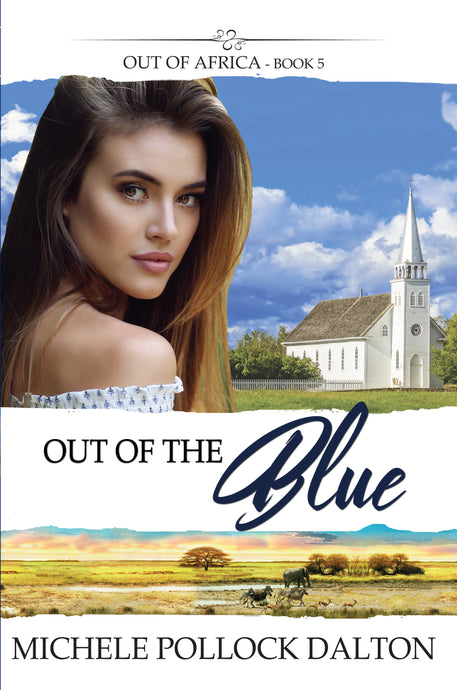 Out of the Blue (Out of Africa - Book 5)