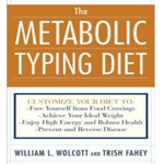 The Metabolic Typing Diet: Customize Your Diet To: Free Yourself fr - VERY GOOD
