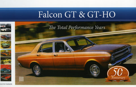 BOOK FORD GT & GTHO - THE TOTAL PERFORMANCE YEARS - (229 PAGES)