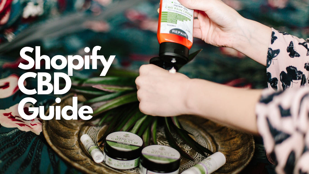 Shopify CBD Dropshipping Guide