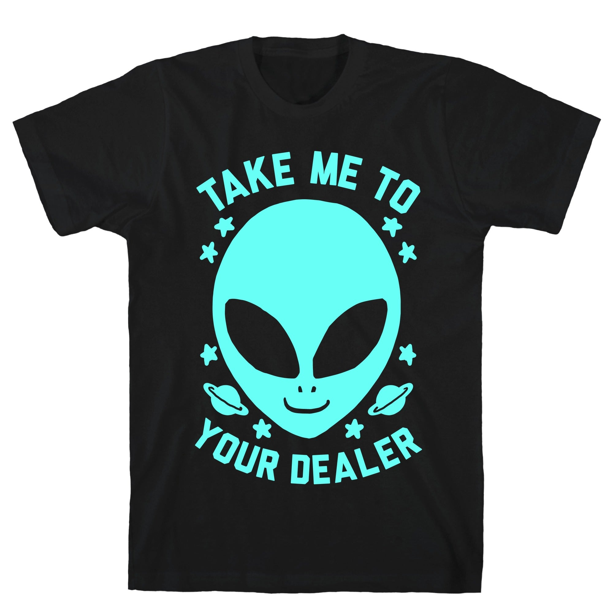 Take Me To Your Dealer Black Unisex Cotton Tee by LookHUMAN