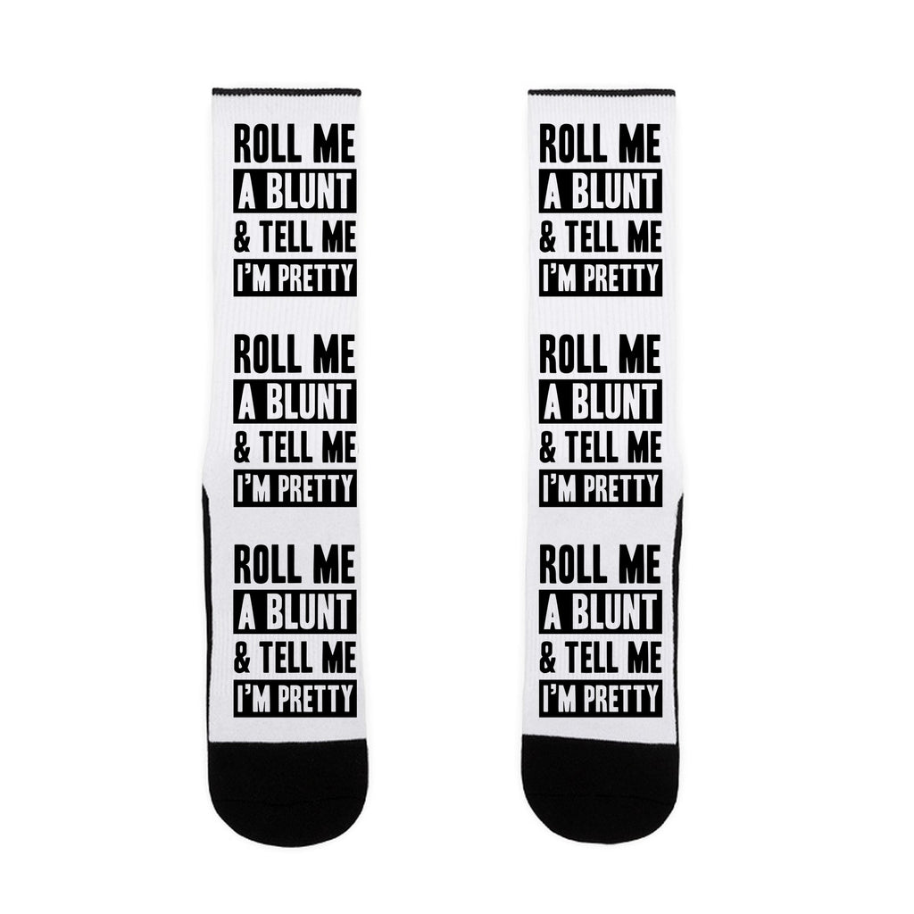 Roll Me A Blunt & Tell Me I'm Pretty US Size 7-13 Socks by LookHUMAN