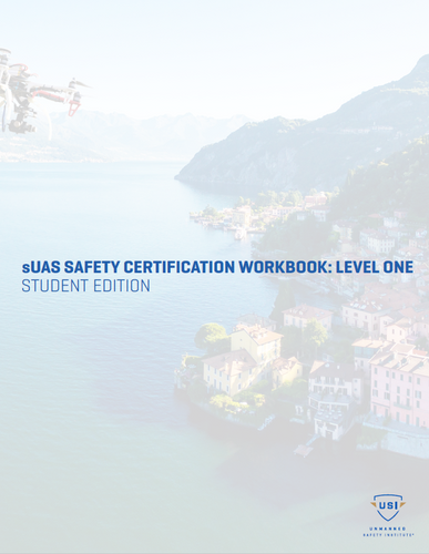 sUAS Safety Certification Workbook: Level 1