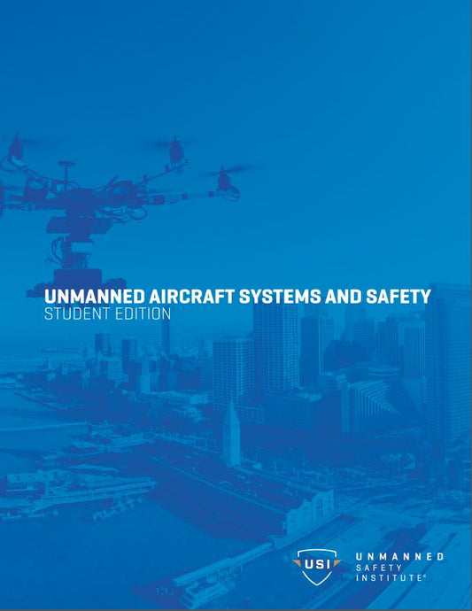 Unmanned Aircraft Systems and Safety